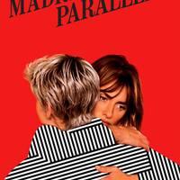 Madres paralelas, filma